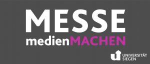 ART!Si MESSE medienMACHEN - Hochschulkontaktmesse an der Universität Siegen Adolf-Reichwein-Straße vor Audimax